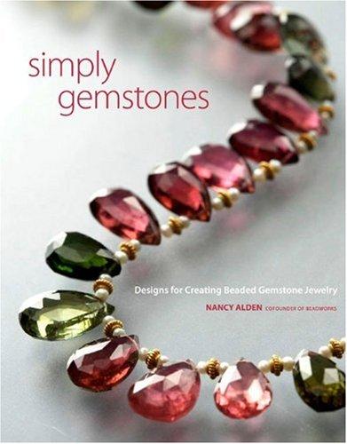 Helt enkelt ädelstenar: mönster för att skapa smycken med pärlstavsstenar.