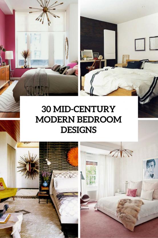 30 Chic och trendigt modernt sovrumsdesign från mitten av århundradet