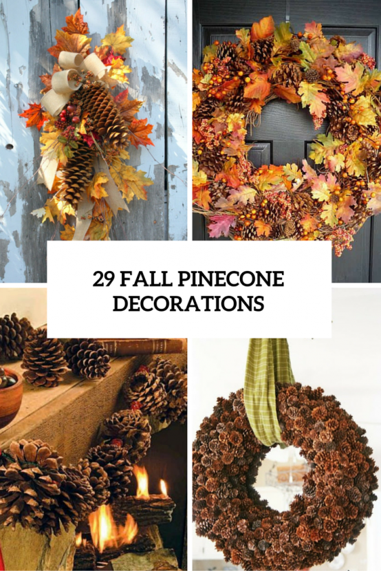 29 kreativa pinecone-höstdekorationer