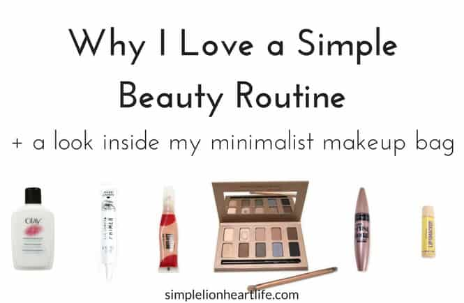 Varför jag älskar en enkel skönhetsrutin + En titt inuti min minimalist.